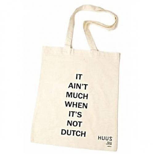 b63b09caaa6 Huus By SEQ - Katoenen Tas / Shopper Met Tekst - It ain't much when it's  not Dutch